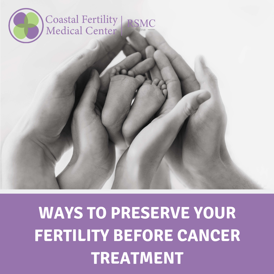 Ways to Preserve Your Fertility Before Cancer Treatment