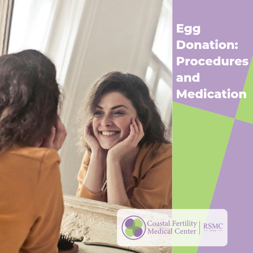 Egg Donation: Procedures and Medication
