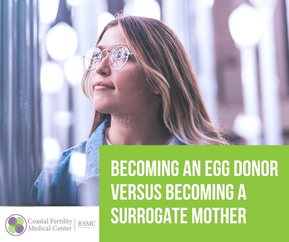 Becoming an Egg Donor versus Becoming a Surrogate Mother