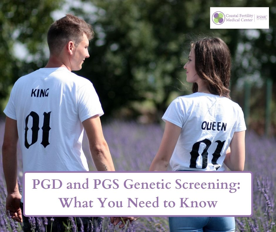 PGD and PGS Genetic Screening: What You Need to Know
